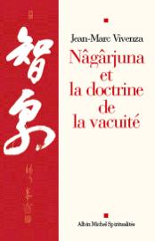 Nâgârjuna et la doctrine de la vacuité