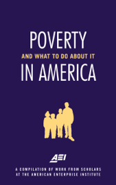 Poverty in America—and What to Do about It book