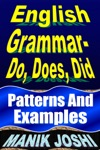 English Grammar Do Does Did Patterns And Examples