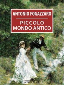 Piccolo mondo antico Book Cover