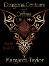 Dragons Griffons And Centaurs Oh My Books 1-3