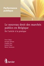 Le Nouveau Droit Des March S Publics En Belgique