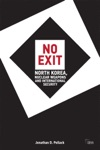 No Exit North Korea Nuclear Weapons And International Security