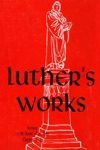 Luthers Works Vol 22