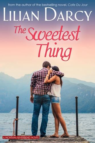 The Sweetest Thing - Lilian Darcy - Lilian Darcy