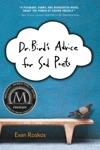 Dr Birds Advice For Sad Poets