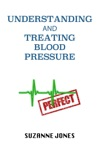 Understanding And Treating Blood Pressure