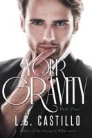 Your Gravity: Part One  (Teacher Student Romance)