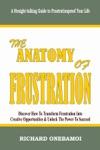 Anatomy Of Frustration