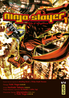 Download and Read Online Ninja slayer - Tome 1
