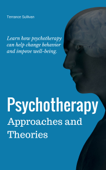 Psychotherapy Approaches and Theories