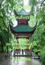 Chinese Mindwork: A Primer On Why China Is Number 1