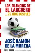 Los silencios de El Larguero... 25 años después Book Cover
