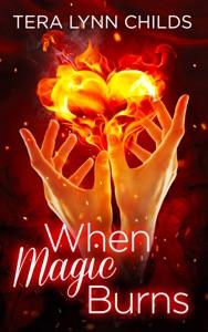 When Magic Burns
