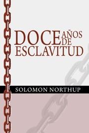 Doce Anos De Esclavitud Twelve Years A Slave