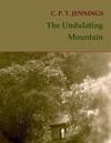 The Undulating Mountain