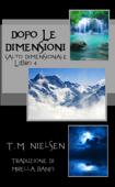 Dopo Le Dimensioni: Libro 4 Della Serie Salto Dimensionale