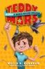 Teddy Mars Book #1: Almost a World Record Breaker
