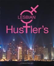 Lesbian Hustler's