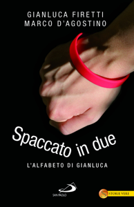 Spaccato in due. L'alfabeto di Gianluca Libro Cover