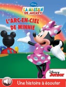 La maison de Mickey, l'arc-en-ciel de Minnie (Volume 2)