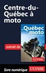 Centre-du-Qubec  Moto