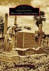 Galvestons Broadway Cemeteries