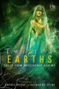 Cherie Reich, Catherine Stine, Angela Brown, River Fairchild, Gwen Gardner, M. Gerrick, Graeme Ing, M. Pax & Christine Rains - Twisted Earths  artwork