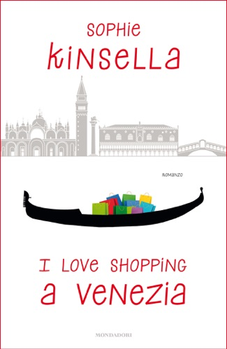 Sophie Kinsella - I love shopping a Venezia