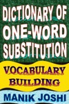 Dictionary Of One-word Substitution Vocabulary Building