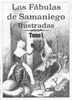 Las Fábulas De Samaniego Ilustradas. Tomo 1