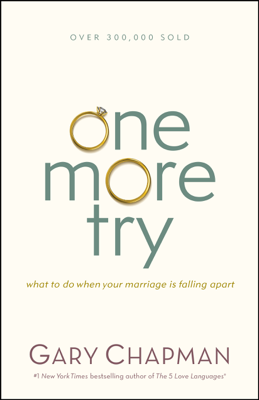 One More Try - Gary Chapman book