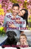 The Army Doctor's Forever Baby (Army Doctor's Baby Series Prequel)
