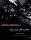 The Complete Guide To Olympus E-m1