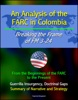An Analysis Of The FARC In Colombia: Breaking The Frame Of FM 3-24 - From The Beginnings Of The FARC To The Present, Guerrilla Insurgency, Doctrinal Gaps, Summary Of Narrative And Strategy
