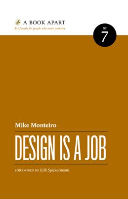 Design Is a Job - Mike Monteiro book