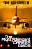 The Flight Attendant Career Guide