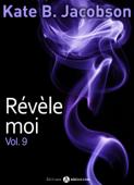 Download and Read Online Révèle-moi ! Vol. 9
