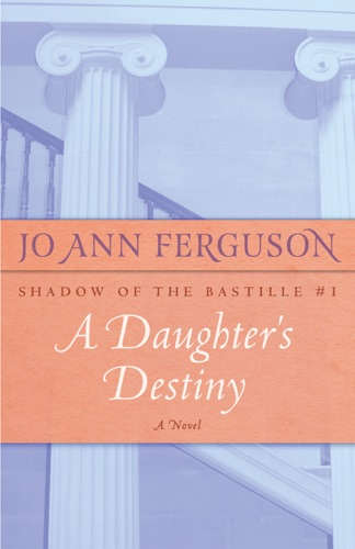 Jo Ann Ferguson - A Daughter's Destiny