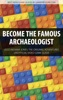 Become The Famous Archaeologist - LEGO Indiana Jones: The Original Adventures Unofficial Video Game Guide