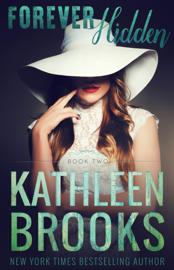 Forever Hidden - Kathleen Brooks book summary