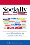 Socially Close Social Media Marketing For Small Business