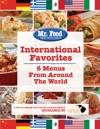 International Favorites 6 Menus From Around The World