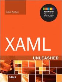 XAML Unleashed - Adam Nathan