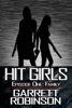 Hit Girls: Episode 1