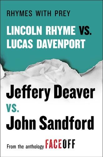 Jeffery Deaver & John Sandford - Rhymes With Prey