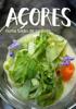 GRATER e ADELIAÇOR - Açores numa fusão de sabores  arte