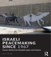 Israeli Peacemaking Since 1967