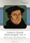 Luthers Church Postil Gospels Vol 4