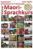 Neuseeland: Kleiner Maori-Sprachkurs - Urban Näpflin